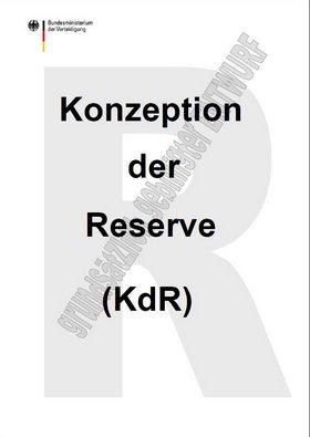 """Die neue """"Konzeption der Reserve"""" (KdR) ist da …"""